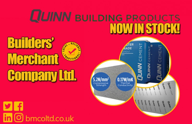 QUINN BUILDING PRODUCT RANGE NOW EXTENDED AT BMC!